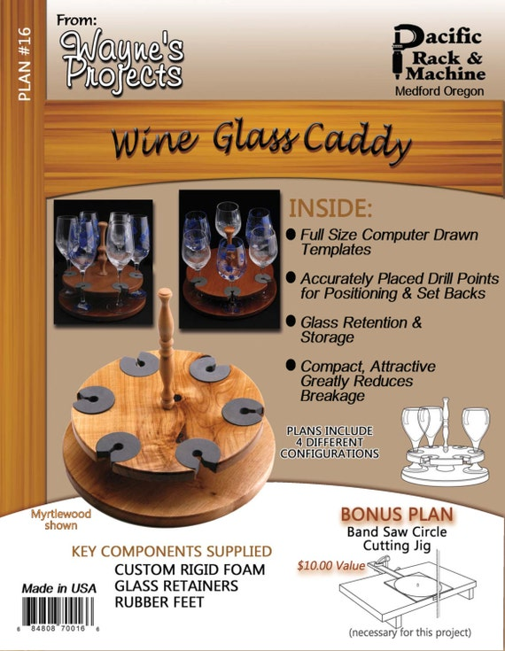 C. Wine Glass Caddy Plans