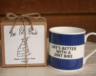 Life's Better With A Dirt Bike Fine Bone China Mug