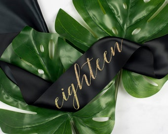 Gold Glitter Print Script 'eighteen' 18th Birthday Party Sash, in 7 on trend ribbon colours - other ages available