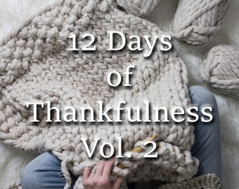 Knitting Pattern eBook Bundle - 12 Days of Thankfulness Vol 2 - Cozy Cabin Sock - Chunky Shawl Scarf - Jumbo Blanket - Chevron Hat + Scarf