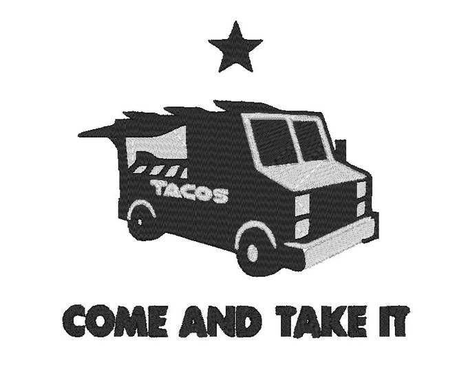 Come and Take It Taco Truck Dicebag Taco Texas