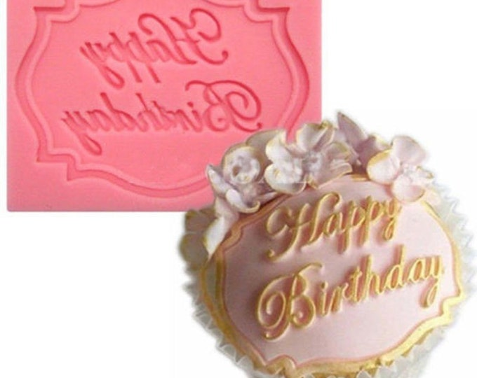 Happy Birthday Plaque Silicone Mold - (Baking Fondant Royal Icing Happy Birthday Girl Boy Party)