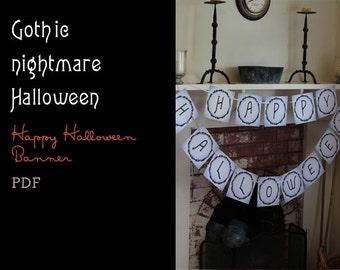 Gothic Nightmare Happy Halloween Banner (printable PDF)