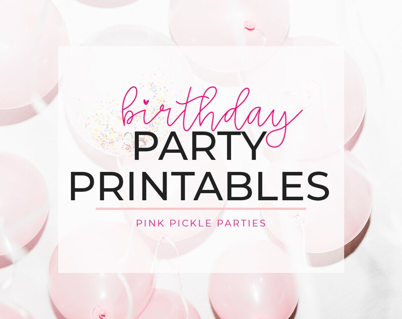 Matching Party Printables by Pink Pickle Parties image 0