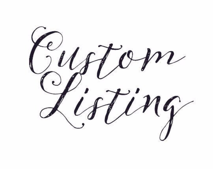 Custom Listing for A. Gaitan