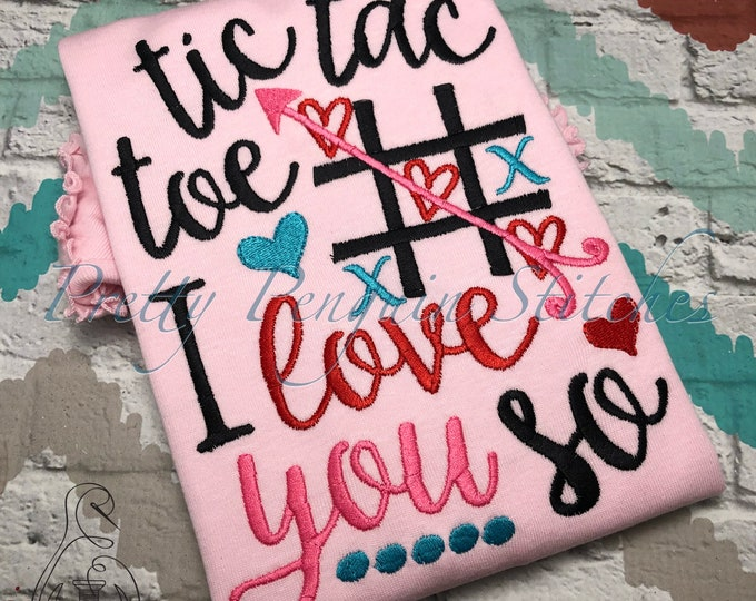 Tic Tac Toe, I love you so Shirt - Appliqued Valentine Shirt - valentine season