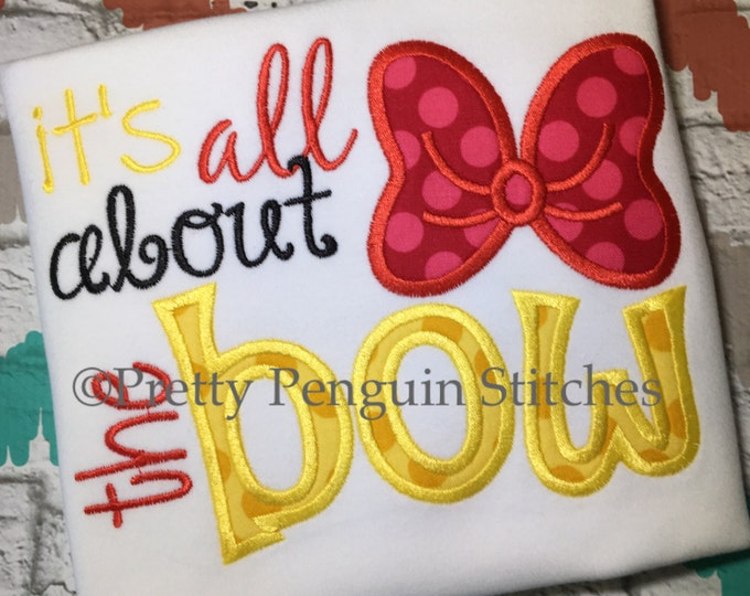 Its All About the Bow- Minnie Inspired Shirt- Vacation Shirt- Miss Mouse Shirt- Embroidered- Applique