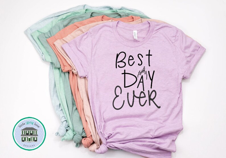 e7d7315b Best Day Ever Disney Shirts Disney Shirts for Women | Etsy