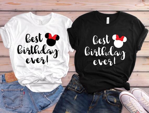 Best Birthday Ever Disney Shirt Disney Birthday Shirt