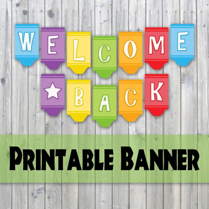 image relating to Welcome Back Banner Printable named Welcome Again Crayon Design and style Printable Banner - Again Towards University - Prompt Obtain