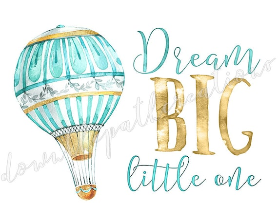 photograph relating to Printable Hot Air Balloon titled Desire Huge Printable, Incredibly hot Air Balloon Nursery Decor, Immediate Down load, Watercolor Typography, Teal Gold, Boys Space Print, Child Wall Artwork