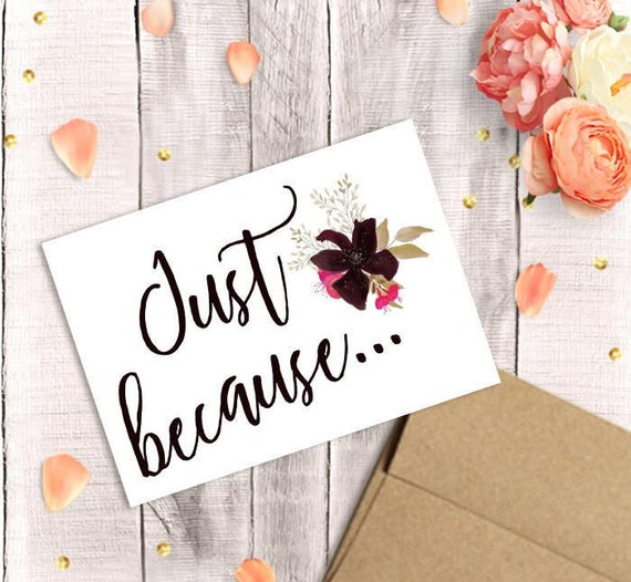 just because card for her printable watercolor florals pdf etsy