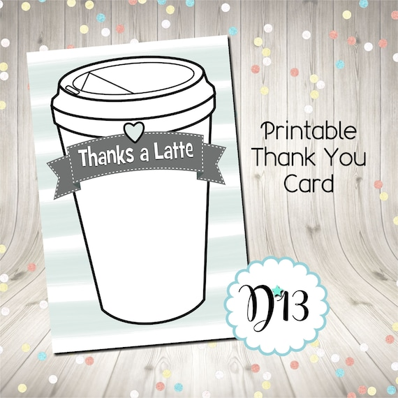 graphic relating to Thanks a Latte Printable called Owing A Latte Thank Oneself Card Printable Electronic Fast
