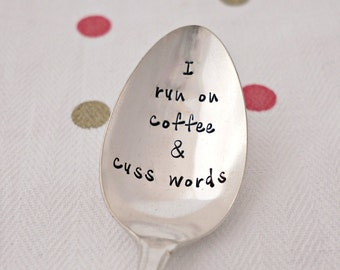 Unique Gift for Coffee or Tea Lover Silverplate Spoon Stamped Spoon Inspirational Gift for Friend or Family Vintage Spoons Stay Awesome