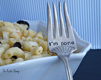 Stamped Fork, I'm Done Silverplate Fork, Unique Retirement or Graduation Gift, Stamped Silverware, Stamped Flatware