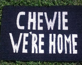 Two (Count-em) Two Chewie We're Home Welcome Mats