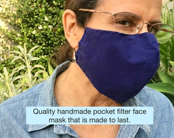 Quality handmade cotton face mask. Pocket for filter. Adjustable ear elastic for a custom fit. Made to last in the USA.