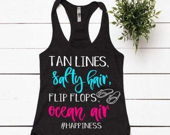 b8bde047971 Beach Tank Tops For Women Tan Lines Salty Hair Flips Flops And Ocean Air Summer  Vacation Shirts Girls Trip Shirt Cute Beach Shirts Custom