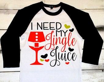 5bab4c84 Christmas Shirts I Need My Jingle Juice Funny Drinking Shirts Christmas  Raglan Holiday Drinking Shirt Mom Christmas Shirt Girls Matching Tee