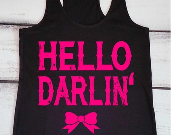 Country Tank - Southern Tank - Southern Pride - Hello Darlin' Tank - Country Music Tanks - Country Shirts - Southern Tshirt - Country Life