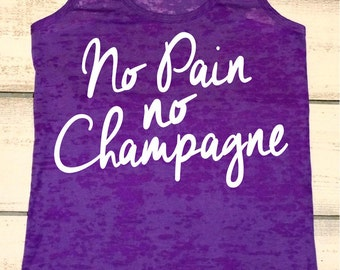 52df3ceca1 Women's Workout Tank, No Pain, No Champagne, Wedding Tank, Bridal Gift,  Wedding Workout, Fitness, Sweating For The Wedding, Bride Shirt