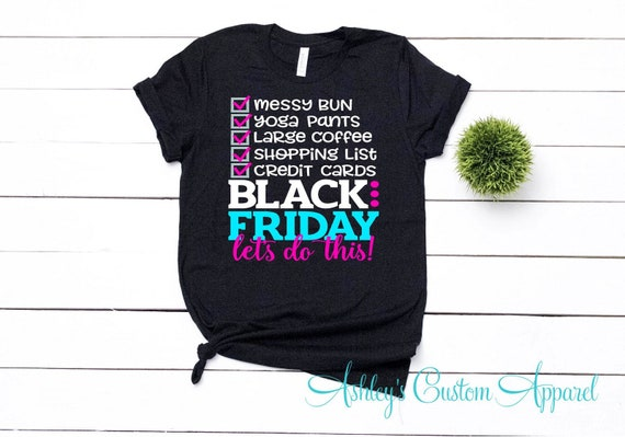 Black Friday Shirt Fall Thanksgiving Tee Deals are my Jam Unisex Gift for Her Autumn Crew Group Team Matching Shopping