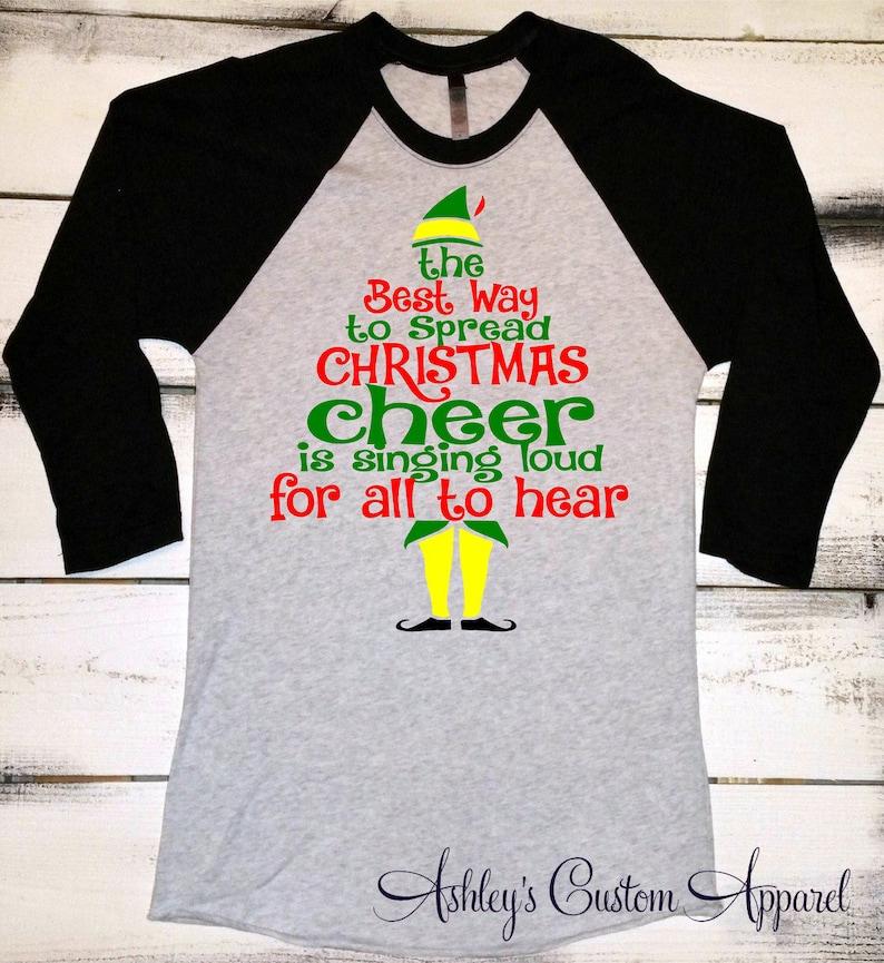 0d7cdc1b70e Funny Christmas Shirt Christmas Elf Shirt The Best To Spread