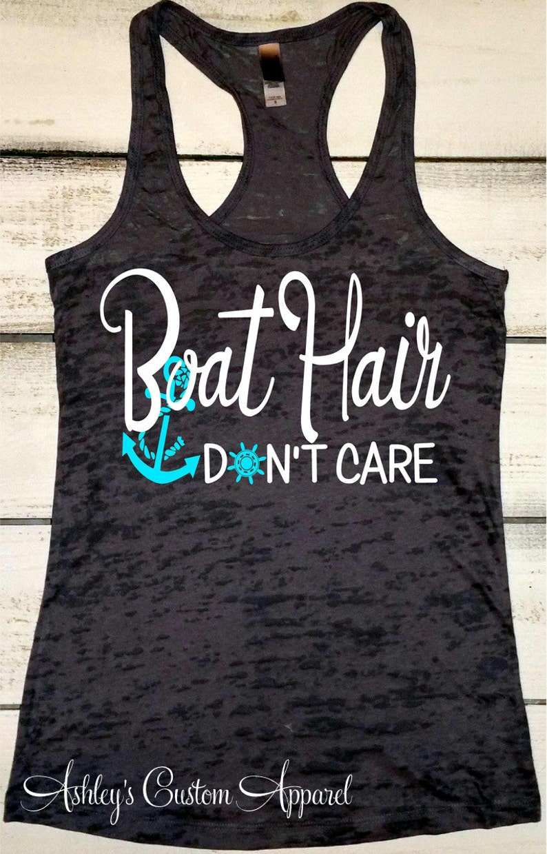 961ffd97f1042 Boat Hair Dont Care. Boating Tank. Summer Tank. Lake Tank Top.