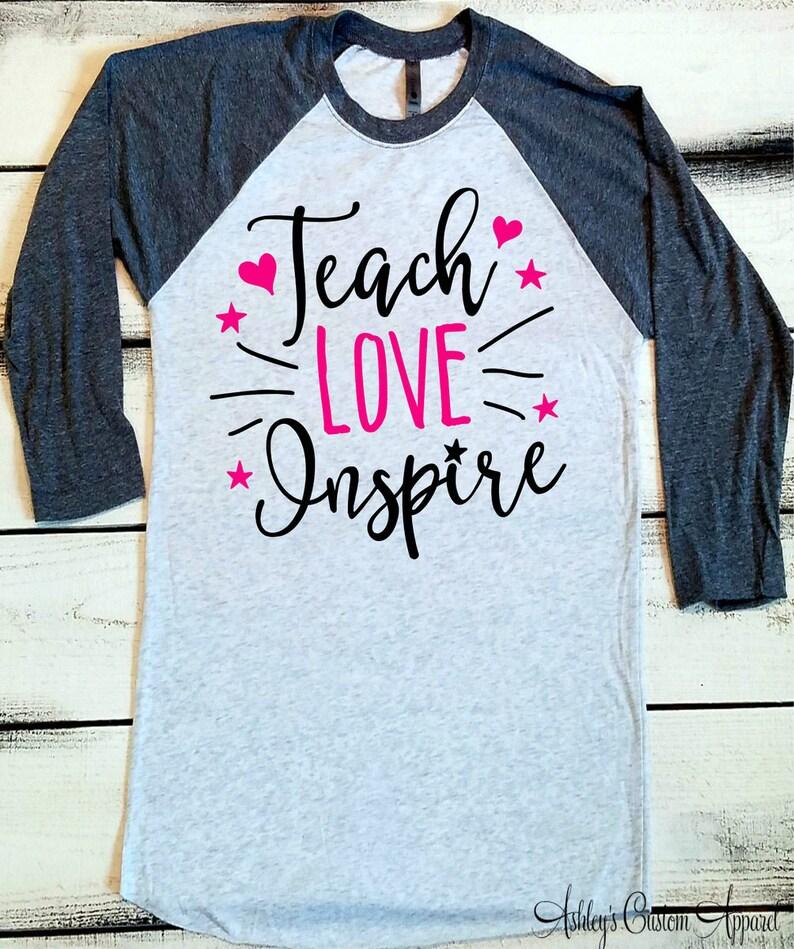 f921513d9 Teacher Shirts Teacher Baseball Tee Teach Love Inspire   Etsy