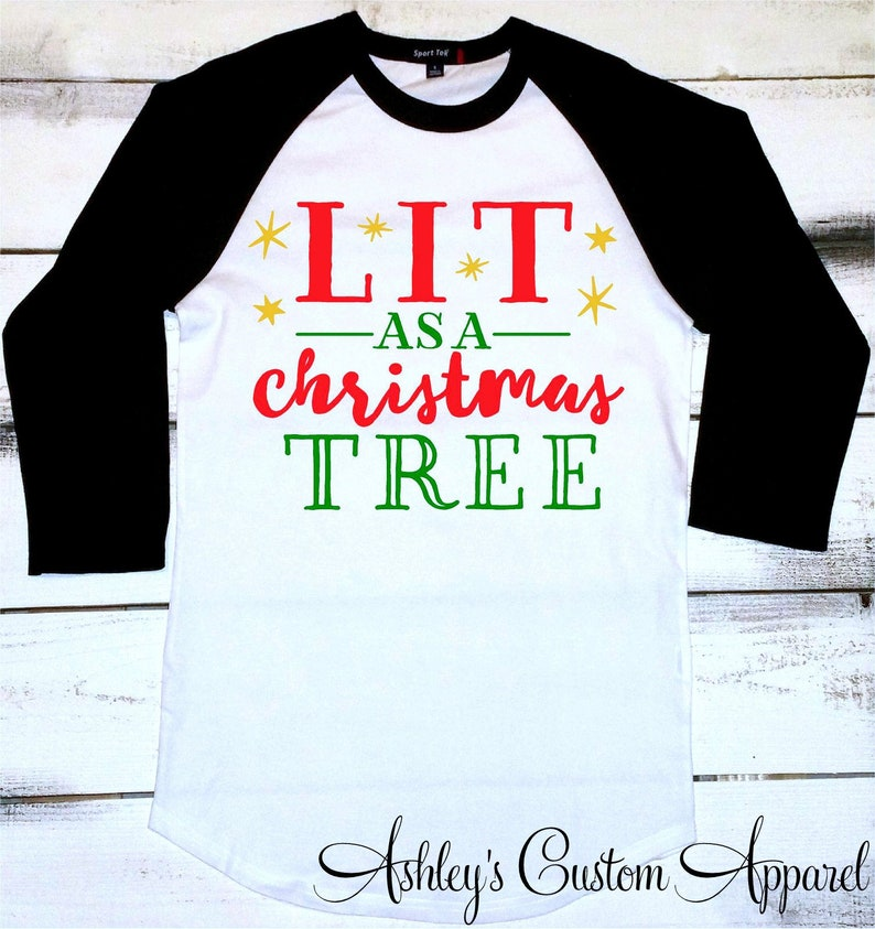 9bd56a37af Funny Christmas Shirts Lit As A Christmas Tree Christmas Party   Etsy
