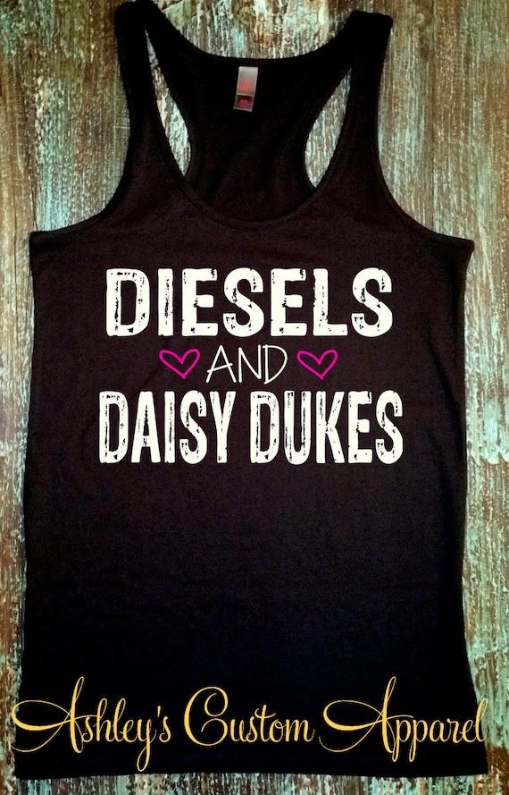 Diesels and Daisy Dukes Country Tank Tops Country Life Shirts Women\'s  Southern Shirts Country Quotes and Sayings Country Music Tank
