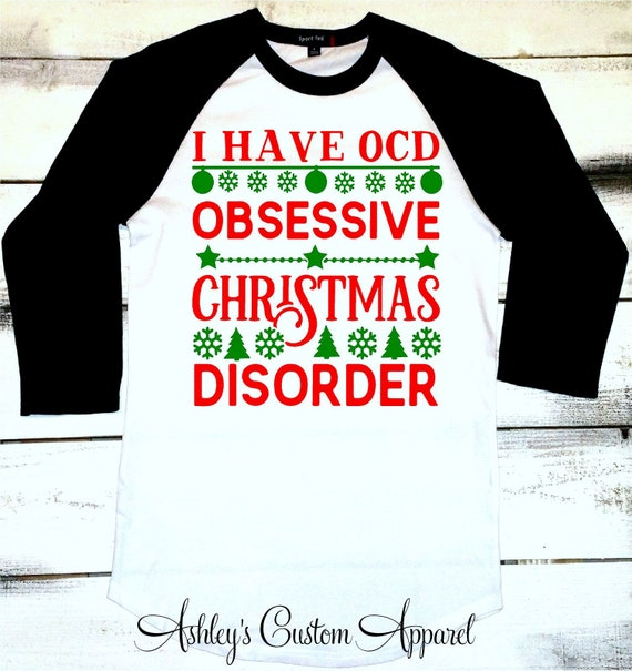 Lustige Weihnachten Shirts habe ich OCD obsessive Weihnachten Störung hässliche Weihnachten Pullover Frohe Weihnachten Damen Xmas T Shirt Urlaub