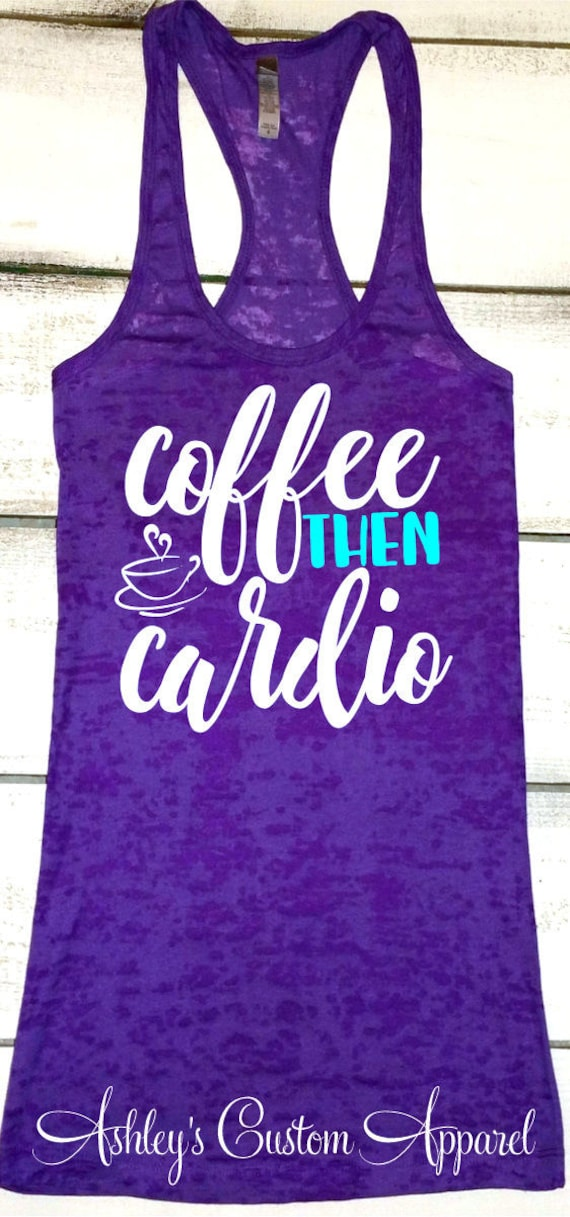 552a626bec437 Womens Workout Tank Coffee and Cardio Funny Work Out Tank
