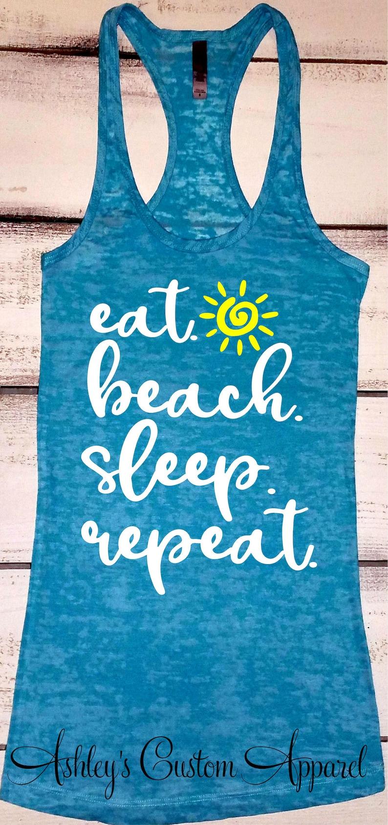 46b93c95d0 Beach Tank Tops Beach Vacation Shirts Eat Beach Sleep Repeat | Etsy