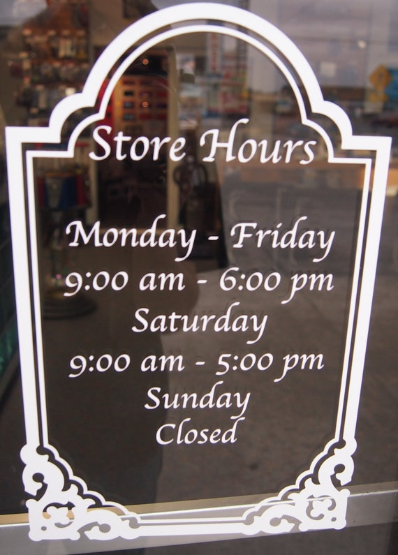 Store hours sign custom window decal