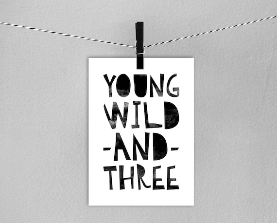 3rd Birthday Card Instant Download Printable Young Wild And