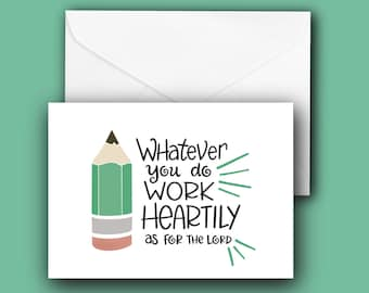 Work Heartily Note Card - Colossians 3:23 - A2 size, blank inside, with envelope