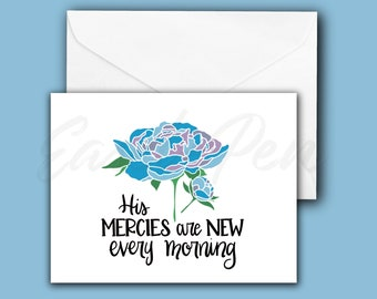 His Mercies Are New! Floral Encouragement Note Cards - Lamentations 3:22-23 Peony- A2 size, blank inside with envelope