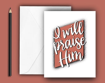I Will Praise Him! Encouraging Note Cards - Psalm 42:11 - A2 size, blank inside with envelope