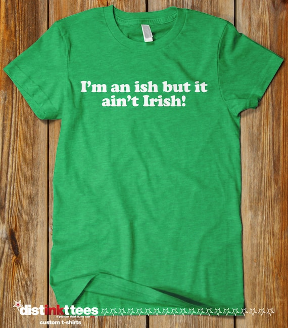 8578cca18 I'm an ISH St. Patrick's Day T-Shirt Cute Funny This | Etsy