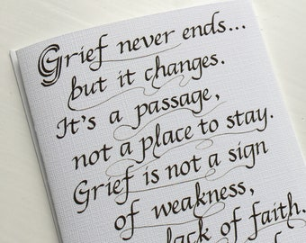 """Sympathy Calligraphy Card (4.25"""" x 5.5"""") -- Grief Quote Card, Sympathy Card, card size 4.25 x 5.5 inches, blank inside"""