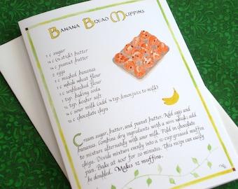 Banana Bread Muffins Recipe -- 5 X 7 Calligraphy Art Card, Blank inside, Recipe Greeting Card, Food Art Card, Illustrated Recipe Card