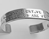 Hand Stamped Cuff for Mother quot We Laugh, We Cry, We Make Time Fly