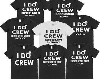 ab528c2a I Do Crew Stag Do Batchelor Party T-shirts Matching Personalised Custom  Print Name Souvinir Best Man Groom Black or White Surprise Wedding