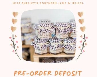 Pre-Order 2022 Deposit Wedding Jam Favor, Rustic Bridal Shower Favors, Personalized Favors, 2022 Pre-Order Deposit, Special Discount 25% OFF