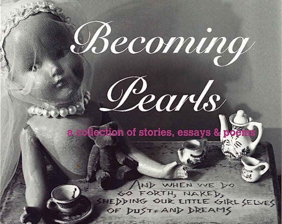 Poetry, Short Stories, Essays, Becoming Pearls,  a collection by Debi Knight Kennedy, Alaskan Author, Memoir, Fine Art Photos, Women's Gift