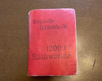 RARE Antique Lilliput Wörterbuch Miniature Dictionary Deutsch Italienisch Stichwörter 12000 Red Leather Leipzig