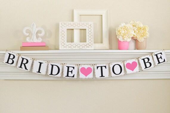 Bride To Be Banner Pink Bridal Shower Bridal Shower Etsy