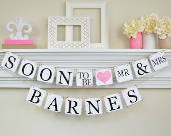 Soon To Be Mr and Mrs, Engagement Banner, Soon to Be Banner, Engagement Party Decor, Pink Bridal Shower Decorations, Glitter, B202