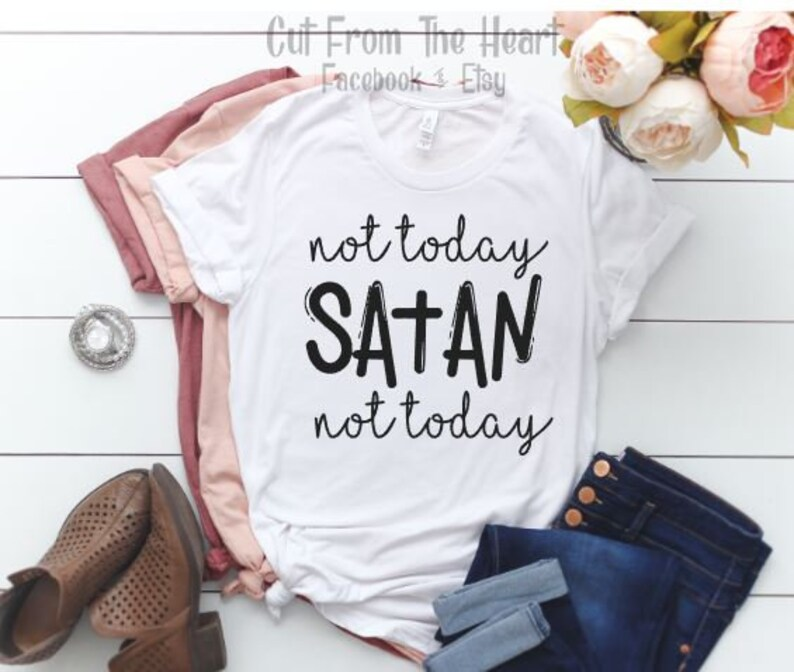 c81ddc33 Not Today Satan Ladies T-shirt Cute T-shirt Graphic Tee | Etsy